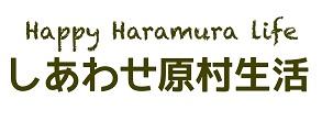 Happy Haramura life